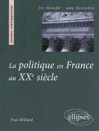 La politique en France au XXe siècle