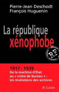 La République xénophobe