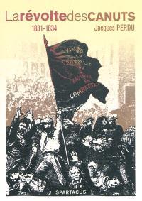 La révolte des canuts : 1831-1834
