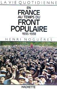 La Vie quotidienne en France au temps du Front populaire