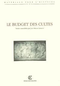Le budget des cultes : actes de la journée d'études du 30 janvier 2006