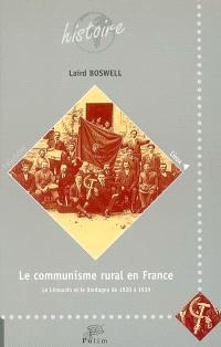 Le communisme rural en France : le Limousin et la Dordogne de 1920 à 1939