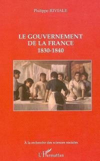 Le gouvernement de la France : 1830-1840