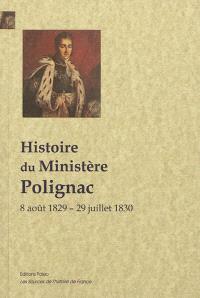 Le ministère Polignac : 8 août 1829-29 juillet 1830