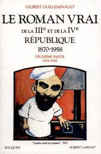Le Roman vrai de la IIIe et de la IVe République : 1870-1958. Volume 2, 1919-1958
