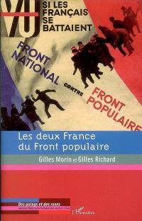 Les deux France du Front populaire : chocs et contre-chocs : actes du colloque tenu à l'Ecole normale supérieure, puis aux Archives nationales, du 4 au 6 décembre 2006