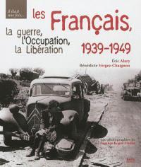 Les Français des années noires, 1939-1949