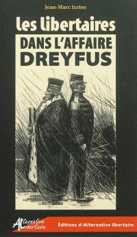 Les libertaires dans l'affaire Dreyfus