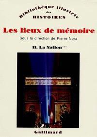 Les Lieux de mémoire. Volume 2-3, La Nation