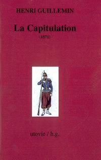 Les origines de la Commune. Volume 3, La capitulation : 1871