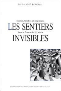 Les sentiers invisibles : espace, familles et migrations dans la France du 19e siècle