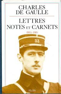 Lettres, notes et carnets. Volume 1, 1905-1918