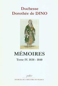 Mémoires. Volume 4, 1838-1840