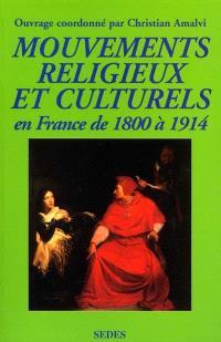 Mouvements religieux et culturels en France de 1800 à 1914