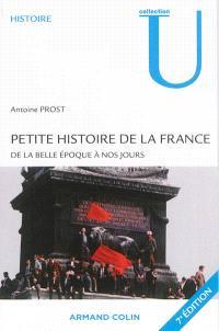 Petite histoire de la France : de la Belle Epoque à nos jours
