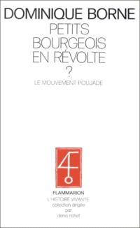 Petits bourgeois en révolte : le mouvement Poujade