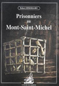 Prisonniers au Mont-Saint-Michel