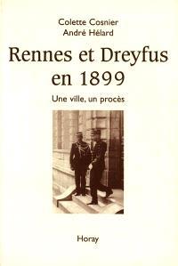 Rennes et Dreyfus en 1899 : une ville, un procès