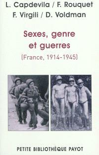 Sexes, genre et guerres : France, 1914-1945