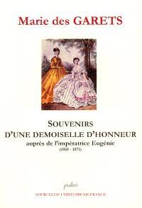 Souvenirs d'une demoiselle d'honneur : auprès de l'impératrice Eugénie (1868-1871)