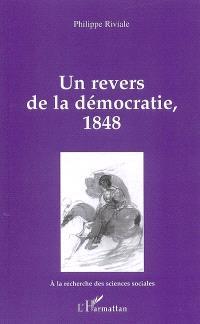 Un revers de la démocratie, 1848