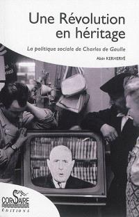 Une révolution en héritage : la politique sociale de Charles de Gaulle