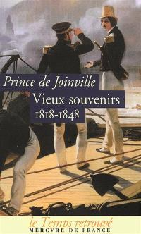 Vieux souvenirs : 1818-1848