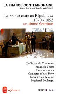 La France contemporaine, La France entre en République (1870-1893)