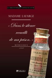 Dans le silence recueilli de ma prison : mémoires, 1840