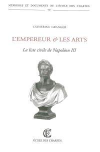 L'empereur et les arts : la liste civile de Napoléon III