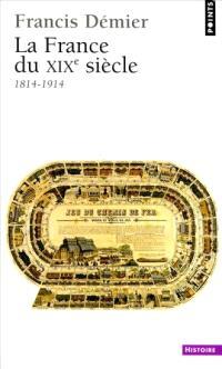La France du XIXe siècle (1814-1914)