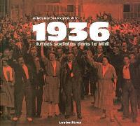 1936 : luttes sociales dans le Midi