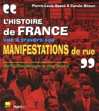 Aux armes citoyens... : barricades et manifestations de rue en France de 1871 à nos jours