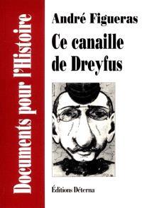 Ce canaille de Dreyfus