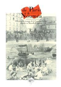 De Paris à Nouméa : l'histoire des communards de la ville de Paris déportés en Nouvelle-Calédonie