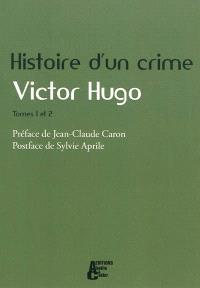 Histoire d'un crime : déposition d'un témoin