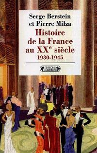 Histoire de la France au XXe siècle. Volume 2, 1930-1945