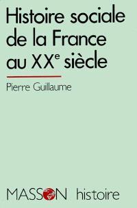 Histoire sociale de la France au XXe siècle