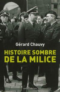 Histoire sombre de la milice