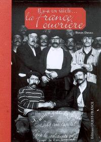 Il y a un siècle, la France ouvrière