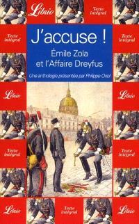 J'accuse ! : Emile Zola et l'affaire Dreyfus