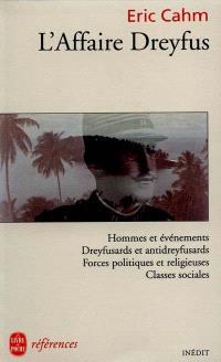L'Affaire Dreyfus : histoire, politique et société