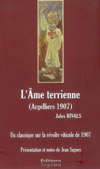 L'âme terrienne (Argelliers 1907) : un classique sur la révolte viticole de 1907