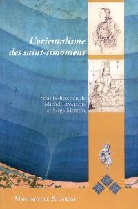 L'orientalisme des saint-simoniens
