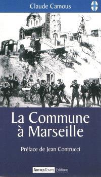 La Commune à Marseille