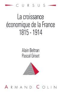 La croissance économique de la France : 1815-1914