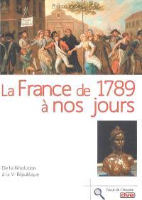 La France de 1789 à nos jours : de la Révolution à la Ve République