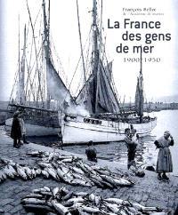 La France des gens de mer : 1900-1950