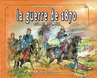 La guerre de 1870 autour de Metz