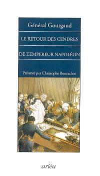Le retour des cendres de l'empereur Napoléon